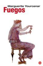 fuegos marguerite yourcenar 9788466322508