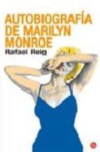 autobiografia de marilyn monroe-rafael reig-9788466368308