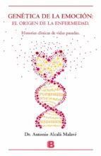 genética de la emoción-antonio alcala malave-9788466657808