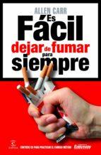 es facil dejar de fumar para siempre-allen carr-9788467039108