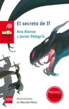 el secreto de if-javier pelegrin-ana alonso-9788467585308