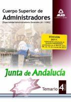 CUERPO SUPERIOR DE ADMINISTRADORES (ESPECIALIDAD ADMINISTRADORES GENERALES (A1 1100)) DE LA JUNTA DE ANDALUCIA. TEMARIO. VOLUMEN IV