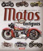 atlas ilustrado de motos muy antiguas juan pablo ruiz palacio 9788467736908