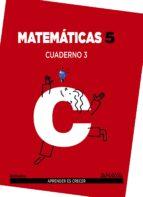 matemáticas 5. cuaderno 3.  5º tercer ciclo-9788467863208