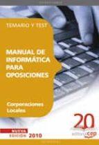 manual de informatica para oposiciones de corporaciones locales. temario y test 9788468101408