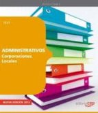administrativos de corporaciones locales: test 9788468113708