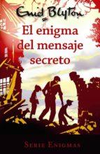 serie enigmas 2 :el enigma del mensaje secreto enid blyton 9788469623008