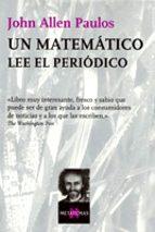 un matematico lee el periodico-john allen paulos-9788472239708