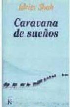 caravana de sueños idries shah 9788472454408