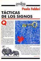tacticas de los signos: prefacio paolo fabri 9788474325508