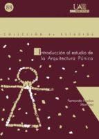 introduccion al estudio de la arquitectura punica fernando prados martinez 9788474778908