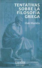 tentativas sobre la filosofía griega (ebook)-iñaki marieta-9788475847108