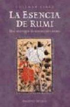 la esencia de rumi: una antologia de sus mejores textos-coleman barks-9788477208808