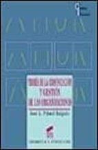 teoria de la comunicacion y gestion de las organizaciones jose luis piñuel raigada 9788477384908