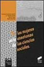 las mujeres en la enseñanza de las ciencias sociales-9788477388708