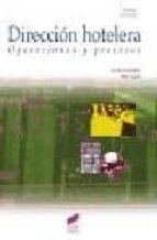 direccion hotelera: operaciones y procesos-lydia gonzalez serrano-pilar talon ballestero-9788477389408