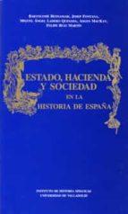 estado, hacienda y sociedad en la historia de españa-9788477620808