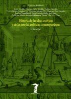 historia de las ideas esteticas y de las teorias artisticas conte mporaneas (volumen i)-valeriano bozal-9788477745808