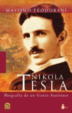 nikola tesla: biografia de un genio anonimo massimo tedodrani 9788478087808