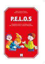 p.e.l.o.s. programa para la estimulacion del lenguaje oral y soci o emocional alicia jimenez garcia 9788478699308