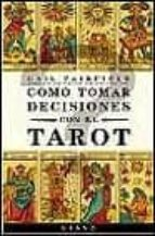 como tomar decisiones con el tarot gail fairfield 9788479532208