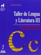 taller de lengua y literatura iii-9788479604608