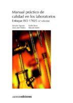 manual practico de calidad en los laboratorios: enfoque iso (2ª e d.) salvador sagrado e. bonet 9788481434408
