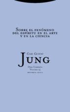obra completa 15: sobre el fenomeno del espiritu en el arte y en la ciencia (rustica)-carl gustav jung-9788481643008