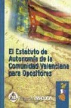 EL ESTATUTO DE LA COMUNIDAD VALENCIANA PARA OPOSICIONES