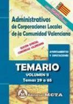 administrativos de corporaciones locales de la comunidad valenciana (vol. ii): temario: temas 29 a 65 manuel segura ruiz 9788482193908