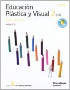 plastica 2º eso perfiles (los caminos del saber) (andalucia)-9788483052808