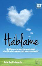 háblame (ebook) maribel maseda 9788483568408