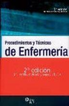 procedimientos y tecnicas de enfermeria (2ª ed.)-9788485535408