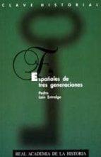 españoles de tres generaciones-pedro lain entralgo-9788489512108