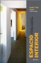 espacio interior: actitudes, sensaciones y conceptos proyectados agusti costa 9788489751408