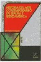 historia del arte contemporaneo en españa e iberoamerica-jose manuel rodriguez-9788489756908