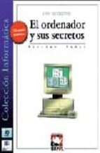 el ordenador y sus secretos   1001 secretos nicolas weber 9788489902008