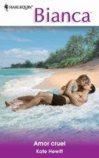 amor cruel (ebook)-kate hewitt-9788490101308