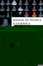 manual de tecnica ecografica j. ordoñez gil 9788490220108