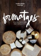 formatges: els 50 millors de catalunya-natalia nicolau vilellas-9788490343708