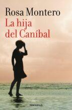 la hija del canibal rosa montero 9788490629208
