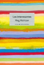 los interesantes-meg wolitzer-9788490651308