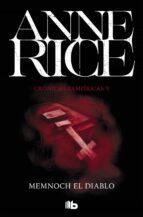 memnoch el diablo (crónicas vampíricas 5) anne rice 9788490707708