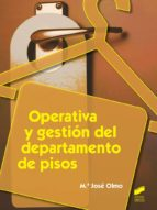 operativa y gestion del departamento de pisos mª jose olmo 9788490770108