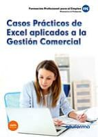 casos practicos de excel aplicados a la gestion comercial-9788490930908