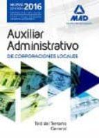 auxiliares administrativos de corporaciones locales. test del temario general-9788490937808