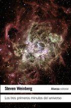 los tres primeros minutos del universo steven weinberg 9788491043508