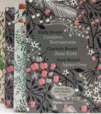 estuche hermanas bronte (contiene jean eyre, cumbres borrascosas y agnes grey). edicion limitada exclusiva casa del libro-anne bronte-emily bronte-charlotte bronte-9788491049708