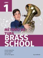 método de tuba brass school libro 1 9788491421108