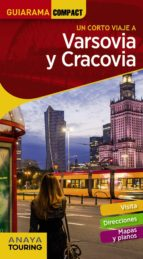 un corto viaje a varsovia y cracovia 2018 (guiarama compact) (2ª ed.)-miguel cuesta-9788491581208